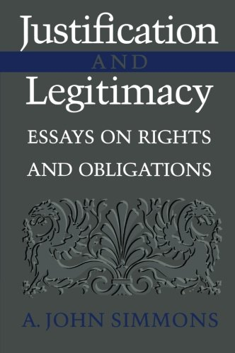 Justification and Legitimacy - A. John Simmons
