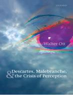 Descartes, Malebranche, & the Crisis of Perception