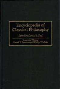 Encyclopedia of Classical Philosophy - Daniel Devereux assoc. ed.