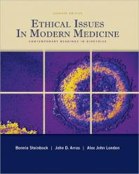 Ethical Issues In Modern Medicine - John Arras ed.