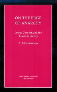 On the Edge of Anarchy - A. John Simmons