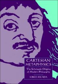 Cartesian Metaphysics - Jorge Secada