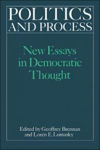 Politics and Process - Loren Lomasky ed.
