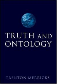 Truth and Ontology - Trenton Merricks